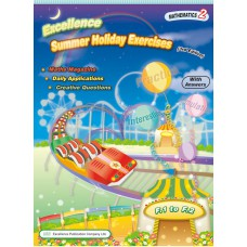 Excellence Summer Holiday Exercises-Mathematics BK 2 (F.1 - F.2) 3rd Edition