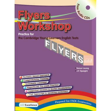 Flyers Workshop: Practice for the Cambridge  Young Learners English Tests (W / CDs)