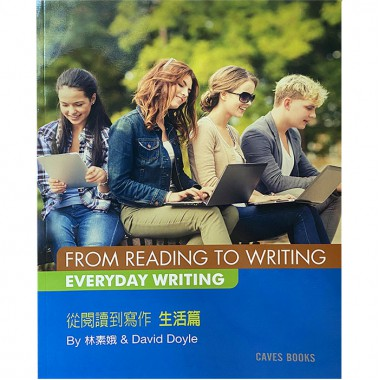 FROM READING TO WRITING - EVERYDAY WRITING