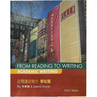 FROM READING TO WRITING - ACADEMIC WRITING