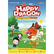 Happy Dragon #17 Why do roosters crow?