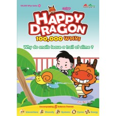 Happy Dragon #15 Why do snails leave a trail of slime?