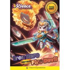 IRON HERO VERSUS FIRE DEVIL  Level 2