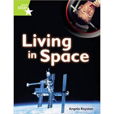 Rigby Star Guided Quest Plus Lime Level: Living In Space ~Pupil Book (single): Bk.1 (STARQUEST)