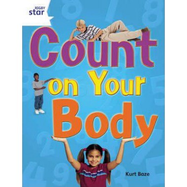 Rigby Star Guided Quest Year 2 White Level: Count On Your Body Reader Single
