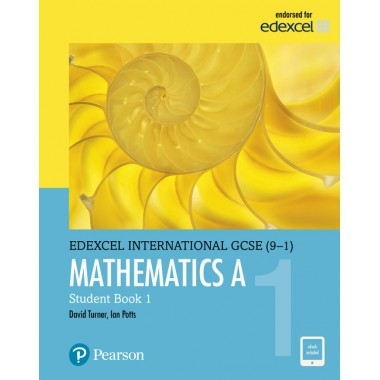 Edexcel International GCSE (9-1) Mathematics A Student Book 1
