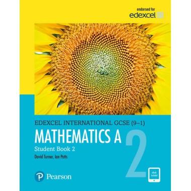 Edexcel International GCSE (9-1) Mathematics A Student Book 2