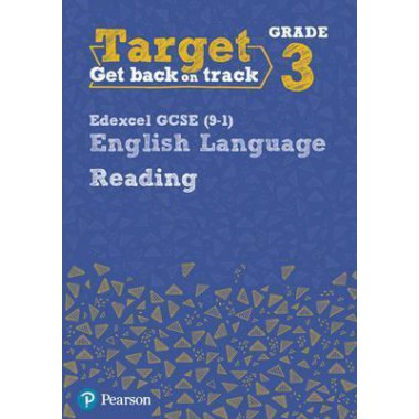 Target Grade 3 Reading Edexcel GCSE (9-1) English Language Workbook