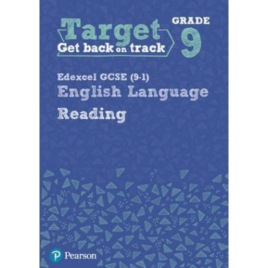 Target Grade 9 Reading Edexcel GCSE (9-1) English Language Workbook