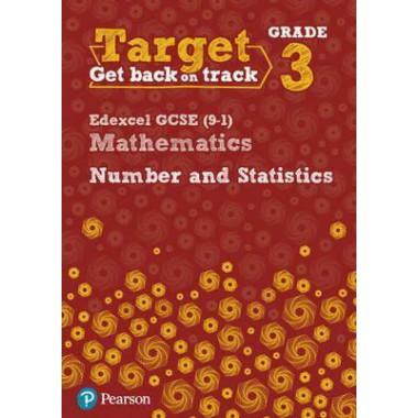 Target Grade 3 Edexcel GCSE (9-1) Mathematics Number and Statistics Workbook