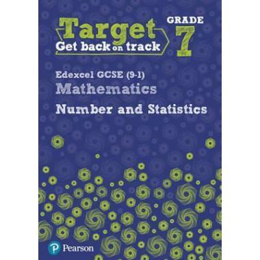 Target Grade 7 Edexcel GCSE (9-1) Mathematics Number and Statistics Workbook