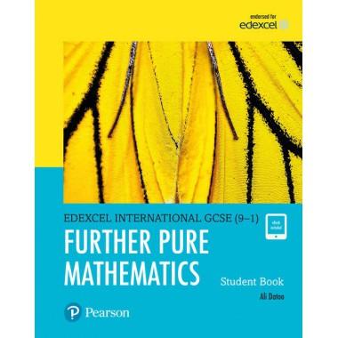 Edexcel International GCSE (9-1) Further Pure Maths Student Book