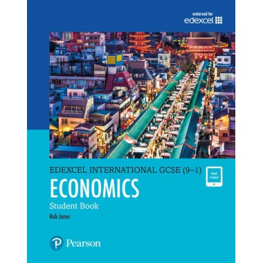 Edexcel International GCSE (9–1) Economics Student Book