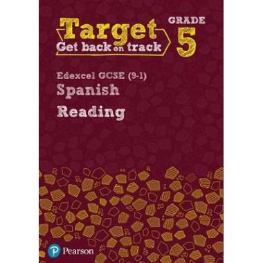 Target Grade 5 Reading Edexcel GCSE (9-1) Spanish Workbook
