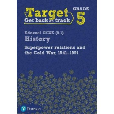 Target Grade 5 Edexcel GCSE (9-1) History Superpower Relations and the Cold War. 1941-91 Intervention Workbook