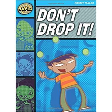 RAPID STAGE 2 SET A: DON'T DROP IT
