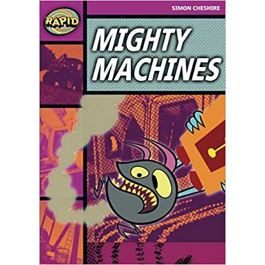 RAPID STAGE 3 SET A:  MIGHTY MACHINES