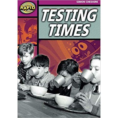 RAPID STAGE 3 SET A: TESTING TIMES
