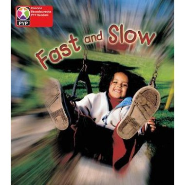 Primary Years Programme L1 Fast and Slow single (Pearson Baccalaureate PrimaryYears Programme)