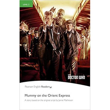 Doctor Who: Mummy on the Orient Express (with MP3)
