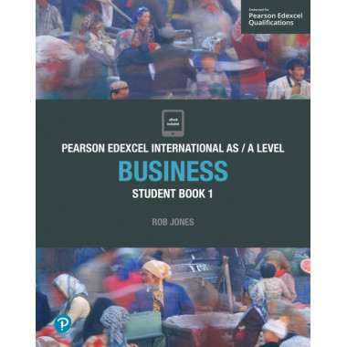 Edexcel International AS Level Business Student Book and ActiveBook 1