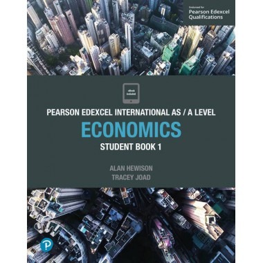 Edexcel International AS Level Economics Student Book and ActiveBook 1