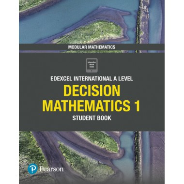 Edexcel International AS Level Mathematics Decision 1 Student Book
