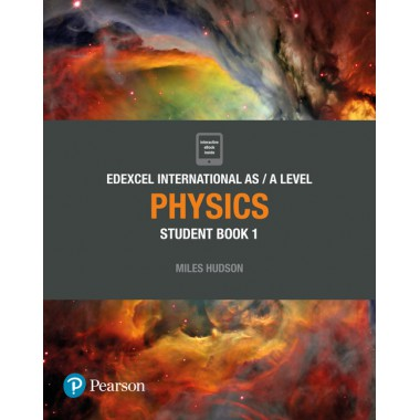 Edexcel International AS Level Physics Student Book and ActiveBook 1