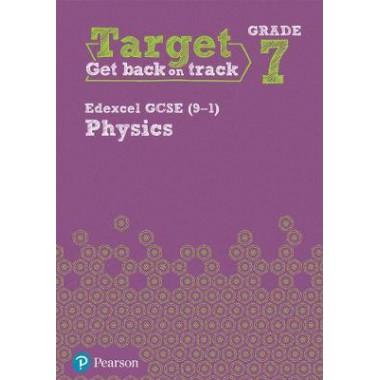 Target Grade 7 Edexcel GCSE (9-1) Physics Intervention Workbook