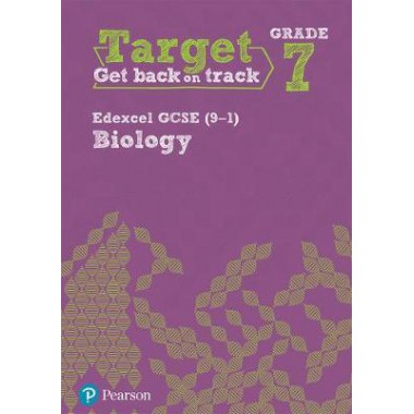 Target Grade 7 Edexcel GCSE (9-1) Biology Intervention Workbook
