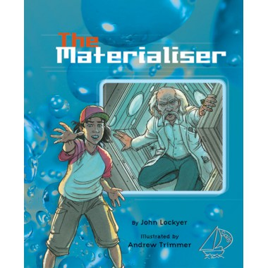 MainSails Level 3: The Materialiser (Reading Level 27/F&P Level R)