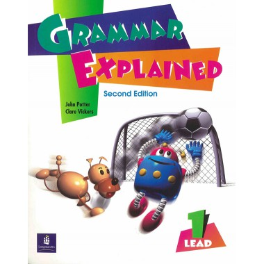 LEAD: Grammar Explained Book 1  2ed (with answer key)