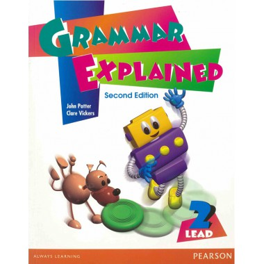 LEAD: Grammar Explained Book 2 2ed (with answer key)