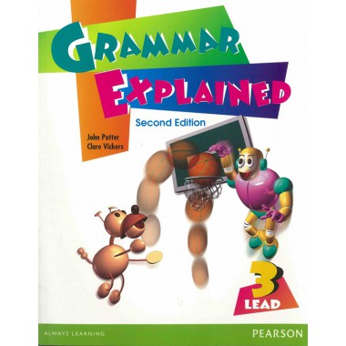 LEAD: Grammar Explained Book 3 2ed (with answer key)