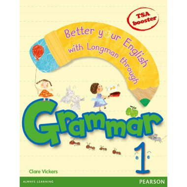 BETTER YOUR ENGLISH WITH LONGMAN GRAMMAR 1