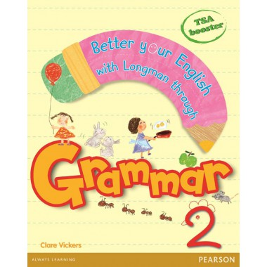 BETTER YOUR ENGLISH WITH LONGMAN GRAMMAR 2