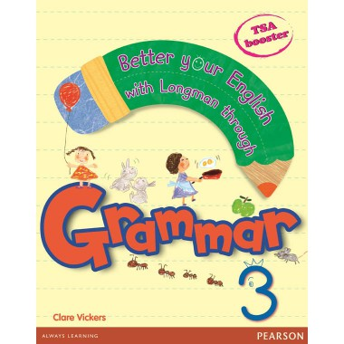 BETTER YOUR ENGLISH WITH LONGMAN GRAMMAR 3