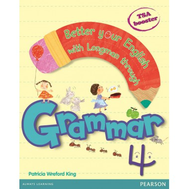 BETTER YOUR ENGLISH WITH LONGMAN GRAMMAR 4