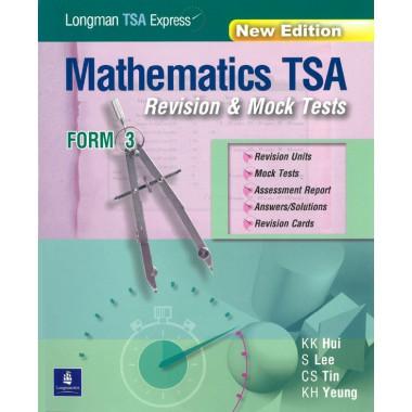 Longman TSA Express: Mathematics TSA Revision & Mock Tests (New Edition)(with Answer Key/Solutions)