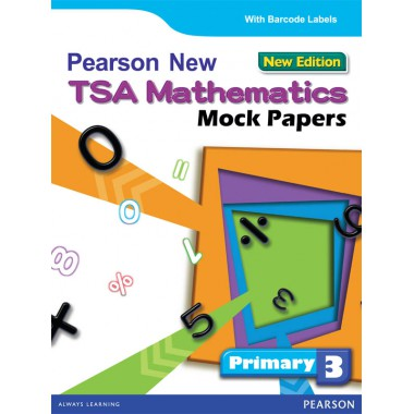 PEARSON NEW TSA MATHS MOCK PAPERS P3 ENG VER NEW ED