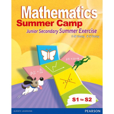 Mathematics Summer Camp - Junior Secondary Summer Exercise S1 to S2 (with A/K)