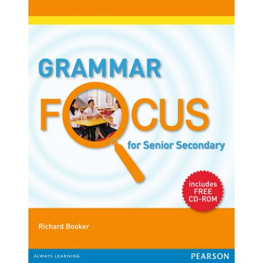 Grammar Focus for Senior Secondary Students