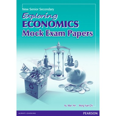 NSS Exploring Economics Mock Exam Papers (2012 Edition) (with A/K)