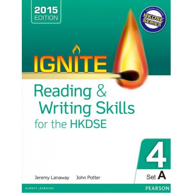 Ignite Reading & Writing Skills for the HKDSE Bk 4 (Set A)