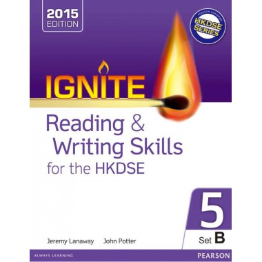 Ignite Reading & Writing Skills for the HKDSE Bk 5 (Set B)