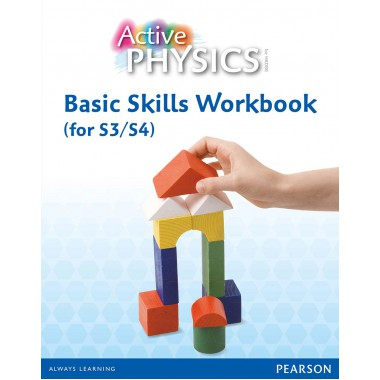 Active Physics Basic Skills Workbook (for S3/S4)