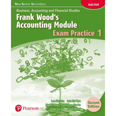NSS BAFS: FW's Accounting Module Exam Practice 1 (2E)(with A/K)