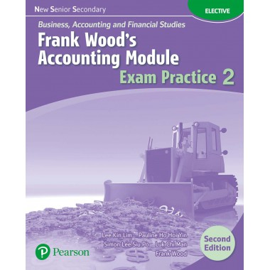 NSS BAFS: FW's Accounting Module Exam Practice 2 (2E)(with A/K)