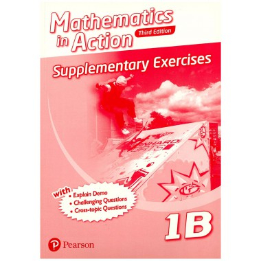 Mathematics in Action (3E) Supplementary Exercises Bk 1B (with Answer Key)
