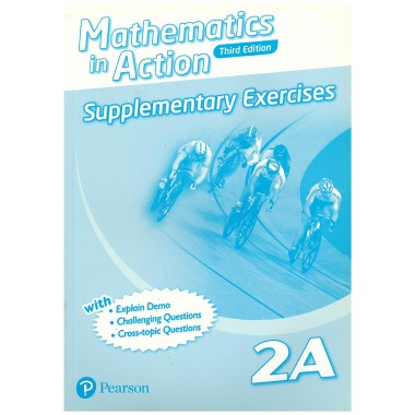Mathematics in Action (3E) Supplementary Exercises Bk 2A (with Answer Key)